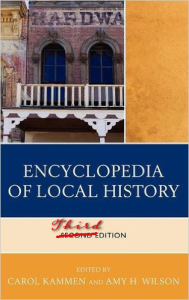The Encyclopedia of Local History will issue its third edition in 2017.
