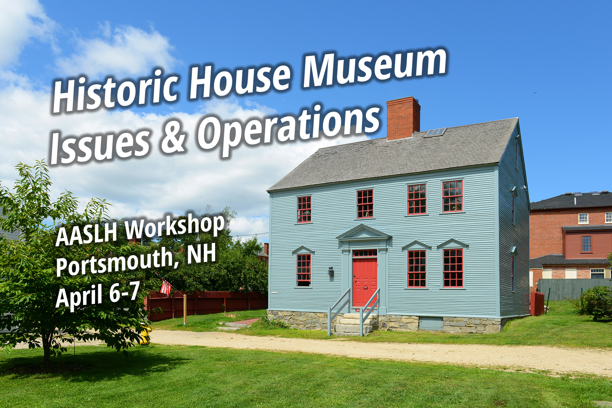 Wheelwright House was built in 1780 at Strawbery Banke Museum in